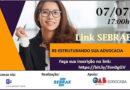 Sebrae promove palestra online sobre mercado da advogacia